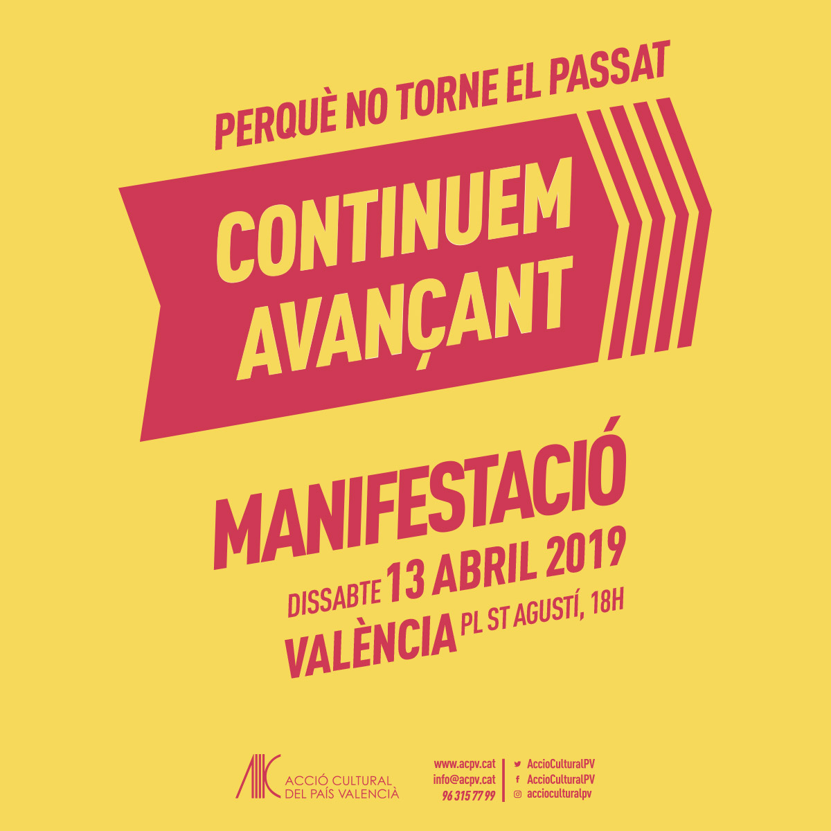 """ACPV convoca una manifestació el dissabte 13 d'Abril amb el lema """"Perquè no torne el passat. Continuem avançant"""""""